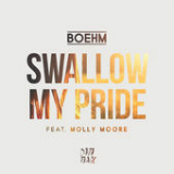 Swallow My Pride (feat. Molly Moore) Lyrics