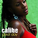 Great Day EP Lyrics Calibe Ft. Ice Cube