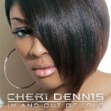 In And Out Of Love Lyrics Cheri Dennis
