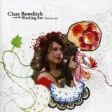 Miscellaneous Lyrics Clare Bowditch & The Feeding Set