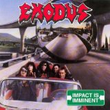 Impact Is Imminent Lyrics Exodus