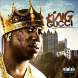 King Gucci Lyrics Gucci Mane