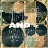 Around The Well Lyrics Iron & Wine