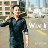 What If Acoustic Lyrics Jason Chen