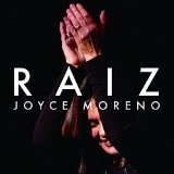 Raiz Lyrics Joyce Moreno