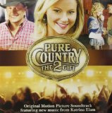 Pure Country 2: The Gift Lyrics Katrina Elam