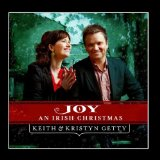 An Irish Christmas Lyrics Keith And Kristyn Getty