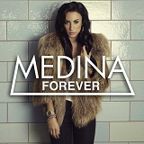 Forever (Single) Lyrics Medina