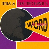 Word Of Mouth Lyrics Mike And The Mechanics