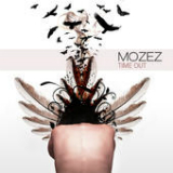 Time Out Lyrics Mozez