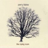The Crying Room Lyrics Perry Blake