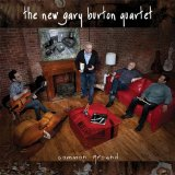 Common Ground Lyrics The New Gary Burton Quartet