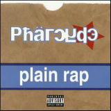 Plain Rap Lyrics The Pharcyde