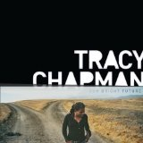 Our Bright Future Lyrics Tracy Chapman