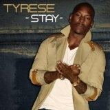 Stay (Single) Lyrics TYRESE
