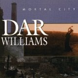 Mortal City Lyrics Williams Dar