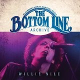 The Bottom Line Archive Series: 1980 & 2000 Lyrics Willie Nile