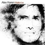 Walkin On Lyrics Alex Keren