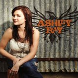 Ashley Ray Lyrics Ashley Ray