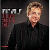 The Greatest Songs Of The Sixties Lyrics Barry Manilow