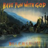 Have Fun With God Lyrics Bill Callahan