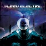 Let The Invasion Begin (EP) Lyrics Bleed Electric