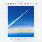 Flying Colours Lyrics Chris De Burgh