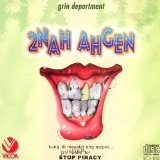 2Nah Agen Lyrics Grin Department
