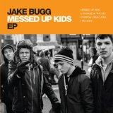 Messed Up Kids Lyrics Jake Bugg