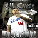 Do It Right Lyrics Lil Cuete