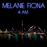 4AM (Single) Lyrics Melanie Fiona