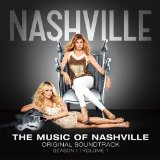 The Music Of Nashville: Season 2 Volume 2 Lyrics Nashville Cast