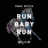 Run Baby Run Lyrics Paul Ritch