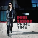 Prime Time Lyrics Paul Taylor