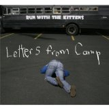 Letters from Camp Lyrics Run With the Kittens