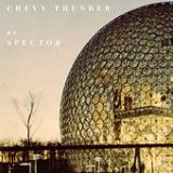 Chevy Thunder (Single) Lyrics Spector
