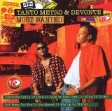 Most Wanted Lyrics Tanto Metro & Devonte