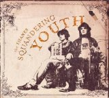 Squandering Youth Lyrics The Shanes