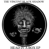 Head In a Box EP Lyrics The Vincent Black Shadow