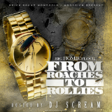 From Roaches To Rollies (Mixtape) Lyrics Waka Flocka