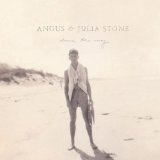 Down The Way Lyrics Angus & Julia Stone