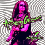 Electric Field Holler Lyrics Anthony Gomes