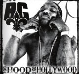 Too Hood 2 Be Hollywood Lyrics B.G.