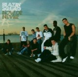 Now or never Lyrics Blazin Squad