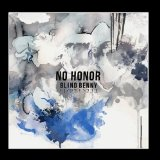 No Honor (EP) Lyrics Blind Benny