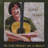 In the Heart of a Quilt Lyrics Cathy Miller