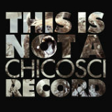 This Is Not a Chicosci Record Lyrics Chicosci