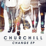Change (EP) Lyrics Churchill