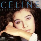 Incognito Lyrics Dion Celine