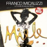 Miele Lyrics Franco Micalizzi and The Big Bubbling Band
